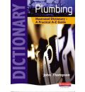 Plumbing Illustrated Dictionary: A Practical A-Z Guide