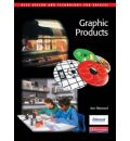 GCSE Design & Technology for Edexcel: Graphic Products Student Book