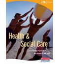 BTEC First Health and Social Care Student Book