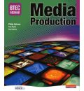BTEC National in Media Production - Core Student Book
