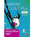 Learning to Pass CLAiT Plus 2006 Using Office 2007