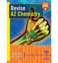 Revise A2 Chemistry: For OCR A