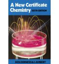 A New Certificate Chemistry