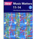 New Music Matters 11-14 Pupil Book 2