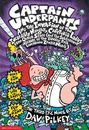 Captain Underpants and the Invasion of the Incredibly Naughty Cafeteria Ladies from Outer Space: A Third Epic Novel