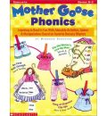 Mother Goose Phonics: Learning to Read is Fun with Adorable Activities, Games and Manipulatives Based on Favorite Nursery Rhymes