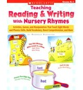 Teaching Reading & Writing with Nursery Rhymes: Grades K-1