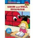 Clifford the Big Red Dog: The Show-and-Tell Surprise