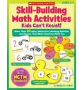 Skill-Building Math Activities Kids Can't Resist!: Grades K-2