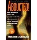Abducted!: The Story of the Intruders Continues