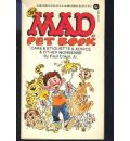 The Mad Book of Pet Care, Etiquette & Advice