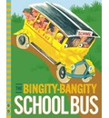 The Bingity-Bangity School Bus