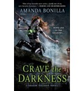 Crave the Darkness: A Shaede Assassin Novel