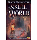 The Skull of the World: Witches of Eileanan #5
