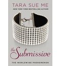 The Submissive: The Submissive Series