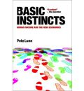 Basic Instincts: Human Nature and the New Economics