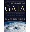 The Revenge of Gaia: Earth's Climate Crisis and the Fate of Humanity