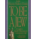 To be a Jew: Guide to Jewish Observance in Contemporary Life