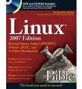 Linux Bible 2007: Boot Up to Ubuntu, Fedora, KNOPPIX, Debian, SUSE, and 11 Other Distributions