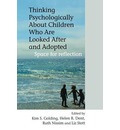 Thinking Psychologically About Children Who are Looked After and Adopted: Space for Reflection