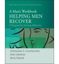 Helping Men Recover: A Man's Workbook - Special Edition for the Criminal Justice System