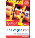 The Unofficial Guide to Las Vegas 2011