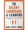 The Silent Language of Leaders: How Body Language Can Help or Hurt How You Lead