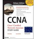 CCNA: Cisco Certified Network Associate Deluxe Study Guide