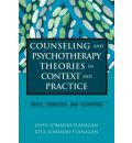 Counseling and Psychotherapy Theories in Context and Practice: Skills, Strategies and Techniques