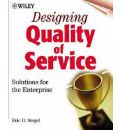 Designing Quality of Service Solutions for the Enterprise