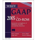 Wiley GAAP 2005: Interpretation and Application of Generally Accepted Accounting Principles