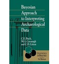 Bayesian Approach to Interpreting Archaeological Data