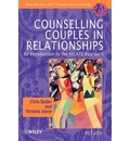 Counselling Couples in Relationships: An Introduction to the RELATE Approach