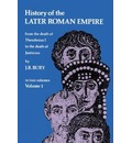 History of the Later Roman Empire: v. 1: from the Death of Theodosius I. to the Death of Justinian