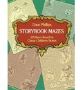 Story Book Mazes: 23 Mazes Based on Classic Children's Stories