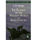 The Playboy of the Western World: And, Riders to the Sea
