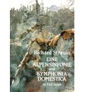 Eine Alpensinfonie and Symphonia Domestica in Full Score