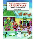 The Night Before Christmas Sticker Picture Book: With 31 Reusable Peel-and-Apply Stickers