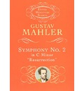 Gustav Mahler: Symphony No. 2 in C Minor 'Resurrection'