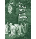 The Magic Arts in Celtic Britain