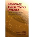"""""""Cosmology, Atomic Theory, Evolution"""": Classic Readings in the Literature of Science"""