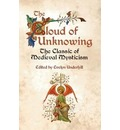 The Cloud of Unknowing: The Classic of Medieval Mysticism