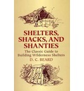 Shelters,Shacks and Shanties