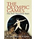 The Olympic Games: The First Thousand Years