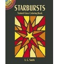 Starbursts Stained Glass Coloring Book
