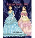 Elegant Debutante Gowns of the 1800's Paper Dolls