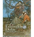 An Edmund Dulac Treasury: 110 Color Illustrations