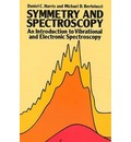 Symmetry and Spectroscopy: An Introduction to Vibrational and Electronic Spectroscopy
