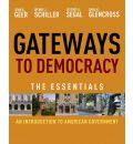 Gateways to Democracy: An Introduction to American Government: The Essentials