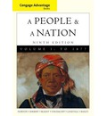 Cengage Advantage Books: A People and a Nation: v. 1: A History of the United States